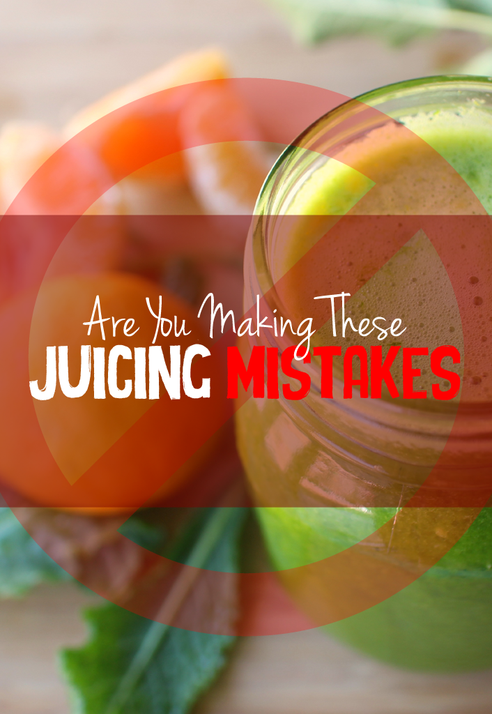 Juicing_Mistakes_1